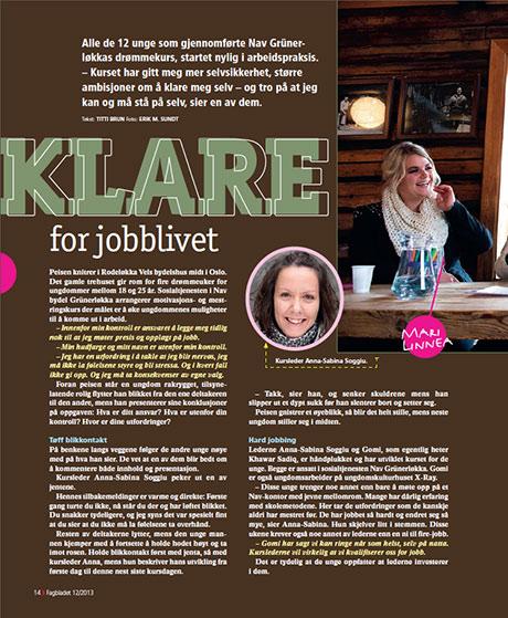 Artikkelen om Drømmeukene åpnes med overskriften: Klare for jobblivet.