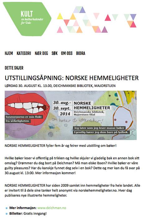 Kult Oslo er en online kulturkalender for alle unge i Oslo. Her finner du alle kulturaktiviteter i Oslo samlet, alt fra filmvisninger, konserter, kunstutstillinger, teaterforestillinger og mye mer. (kilde. Kultoslo.no)