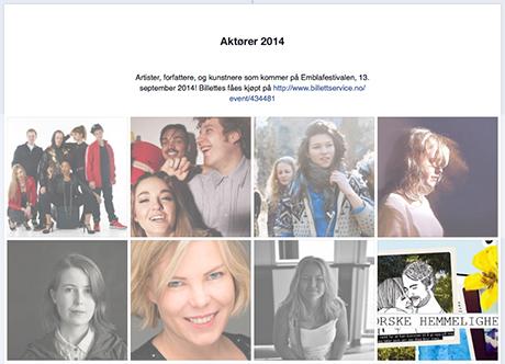 På Emblafestivalen sin facebookside står det mer om de ulike artistene, forfatterx´ne og kunstnerx´ne som som kommer!