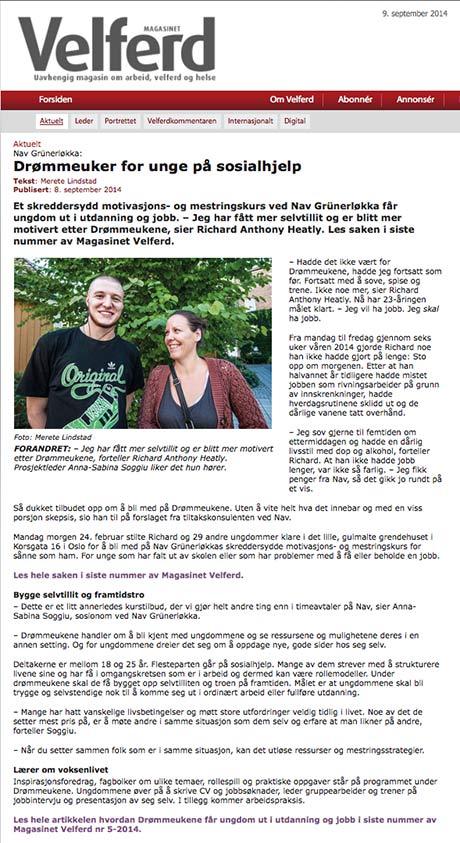 Tidligere i høst sto denne fine artikkelen om Drømmeukene på trykk.