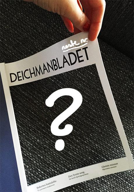 Neste utgave av Deichmanbladet har NORSKE HEMMELIGHETER på forsiden