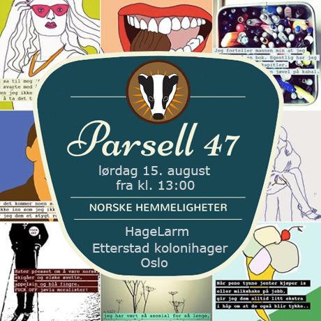 15. august finner du NORSKE HEMMELIGHETER i parsell 47 unger HageLarm.