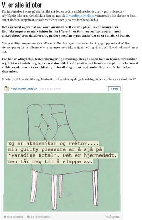 Illustrasjon fra NORSKE HEMMELIGHETER illustrerer guilty pleasures i avsnittet «Vi er alle idioter». (Kilde: skjermdump http://p3.no/filmpolitiet/2015/07/snikende-skyldfolelse-skjult-behov/)
