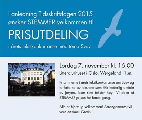 I dag er det prisutdeling av Stemmerprisen på Litteraturhuset i Oslo.